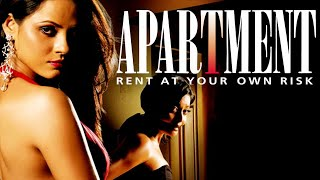 Apartment Rent at Your Own Risk Bollywood Thriller Movie Tanushree Dutta Ronit Roy |