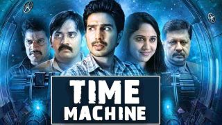 TIME MACHINE (2019) Full HD South Indian Hindi Dubbed Movie. Watch..